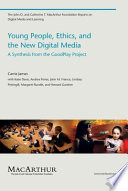Young People  Ethics  and the New Digital Media