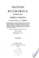 Trattato di chimica elementare teorica e pratica del signor barone L.G. Thenard ... Tomo primo -quinto