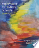 Supervision for Today s Schools  8th Edition