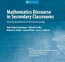 Mathematics Discourse in Secondary Classrooms
