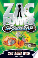 Zac Power Spy Camp  Zac Runs Wild