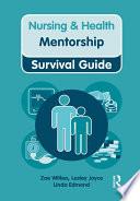 Nursing   Health Survival Guide  Mentorship