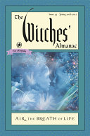 The Witches  Almanac  Issue 35 Spring 2016   Spring 2017 Literate And Sophisticated Publication That Appeals