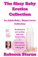 The Sissy Baby Erotica Collection