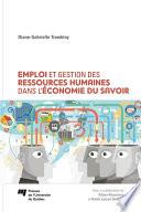 Emploi et gestion des ressources humaines dans l   conomie du savoir