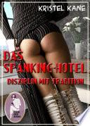 Das Spanking-Hotel: Disziplin mit Tradition