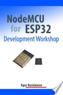 Nodemcu For Esp32 Development Workshop