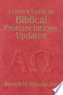 Lector s Guide to Biblical Pronunciations  Updated