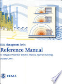Risk Management Series  Reference Manual   to Mitigate Potential Terrorist Attacks Against Buildings