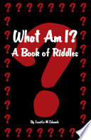 What Am I A Book Of Riddles