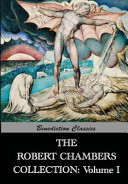 The Robert Chambers Collection  Volume I  the King in Yellow and Other Works