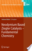 Neodymium Based Ziegler Catalysts - Fundamental Chemistry