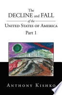 The Decline and Fall of the United States of America Pirandello Kharinsky A Character In This