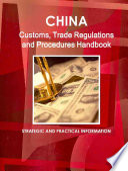 China Customs  Trade Regulations and Procedures Handbook