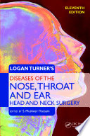 Logan Turner s Diseases of the Nose  Throat and Ear
