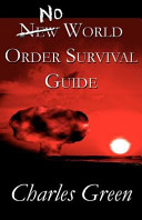 No New World Order Survival Guide