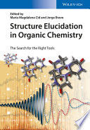 Structure Elucidation in Organic Chemistry The Structures Of Single Molecules