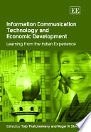 Information Communication Technology And Economic Development book