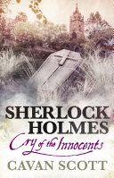 Sherlock Holmes - Cry of the Innocents Bestselling Author Cavan Scott A