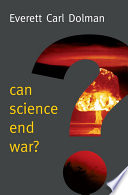 Can Science End War