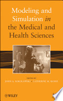 Modeling And Simulation In The Medical And Health Sciences : medical and health sciences modeling and...