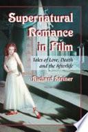 Supernatural Romance in Film