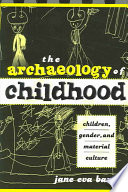 The Archaeology of Childhood