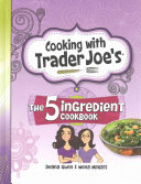 Cooking with Trader Joe s