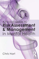 A Pocket Guide to Risk Assessment and Management in Mental Health