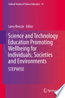 Science and Technology Education Promoting Wellbeing for Individuals  Societies and Environments