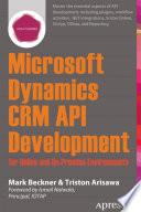 Microsoft Dynamics CRM API Development for Online and On Premise Environments