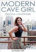 Modern Cave Girl