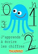 Apprendre      crire les chiffres en maternelle  Nombres de 0    9