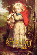Little Red Riding Hood and Other Tales A Young Girl And A Big Bad