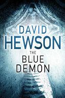 The Blue Demon Costa Series David Hewson S Detective Novels Of
