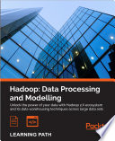 Hadoop  Data Processing and Modelling