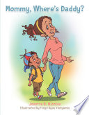Mommy  Where   S Daddy  Book PDF