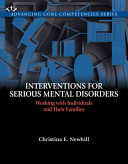 Interventions for Serious Mental Disorders