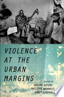 Violence at the Urban Margins