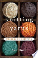 Knitting Yarns  Writers on Knitting