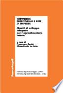 Networks territoriali e reti di imprese  Circuiti di sviluppo integrato per l agroalimentare lucano