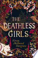 The Deathless Girls Book PDF