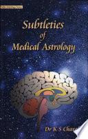 Subtleties Of Medical Astrology