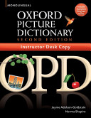 The Oxford Picture Dictionary, Second Edition: Instructors Desk Copy