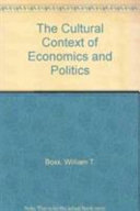 The cultural context of economics and politics