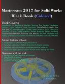 Mastercam 2017 for Solidworks Black Book  Colored