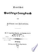 Deutsches volksgesangbuch, von Hoffmann von Fallersleben