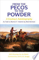 From the Pecos to the Powder