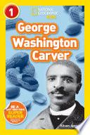 National Geographic Readers  George Washington Carver