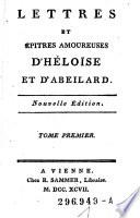 Lettres et épitres amoureuses d'Héloise et d'Abeilard ; Nouvelle Édition